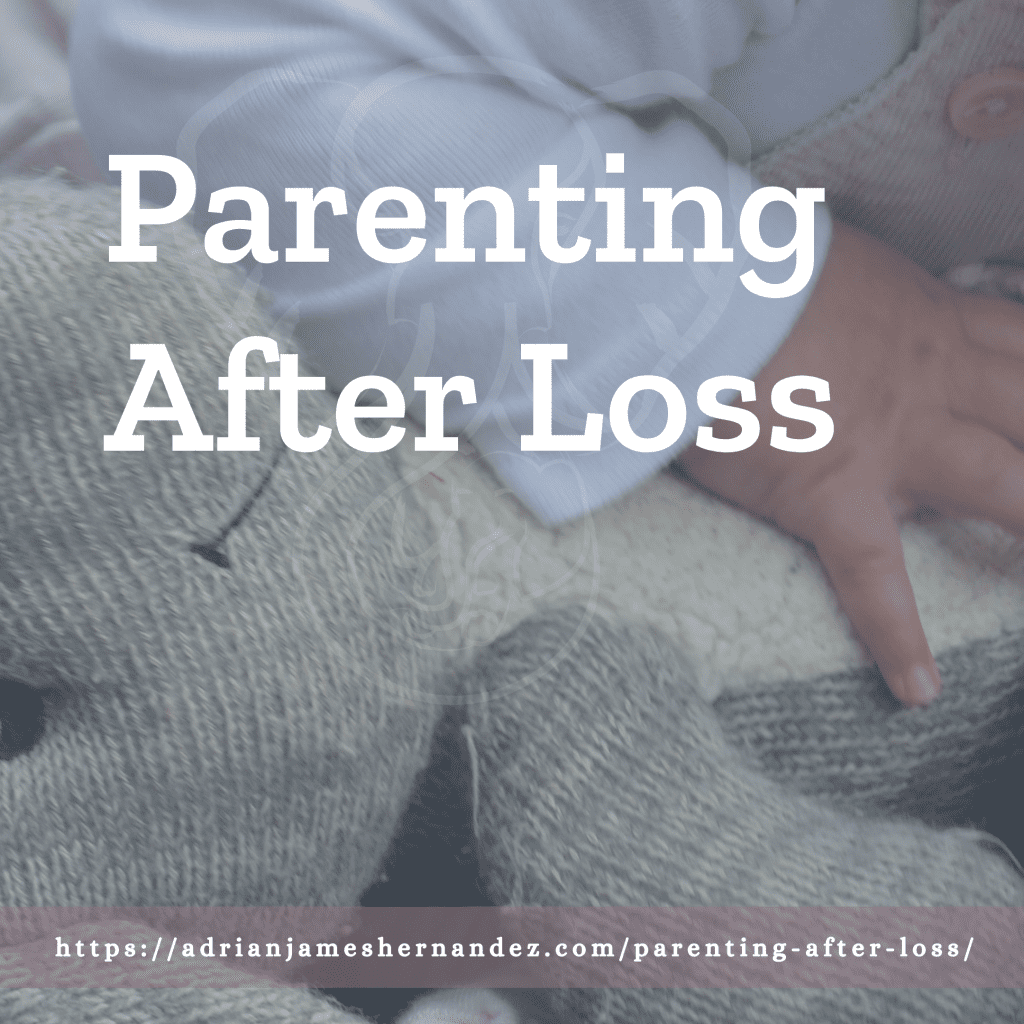 Title: Parenting After Loss | overlaid on image of Peanut's hands and Adrian's elephant (Miranda Hernandez)