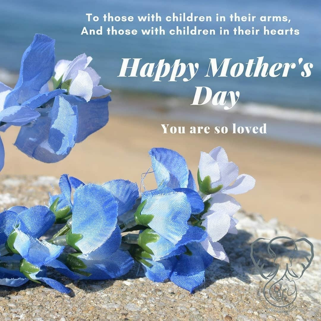Mother's Day message from AdrianJamesHernandez.com
