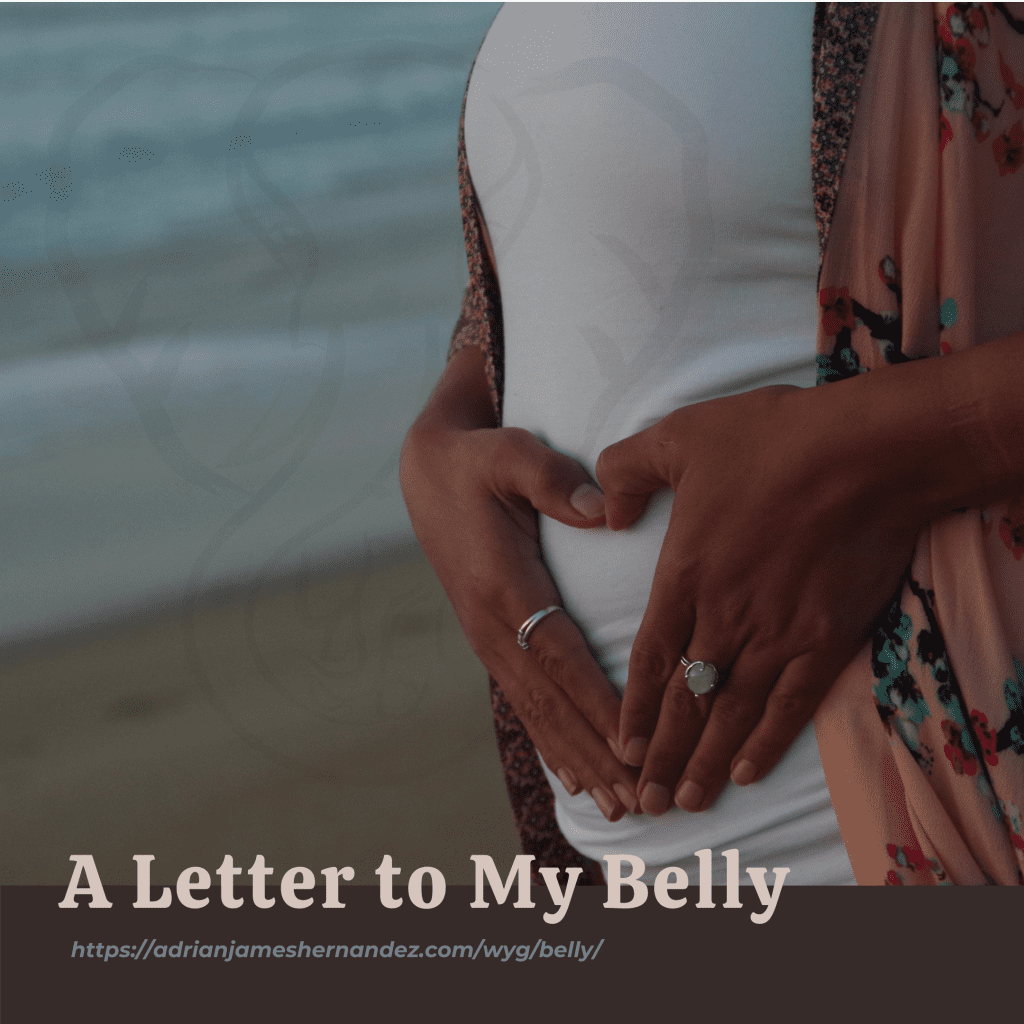 A Letter to My Belly (Write Your Grief) | overlaid on image of Miranda making a heart on her belly (Synch Media)