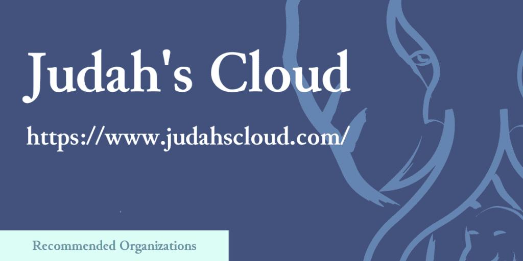 Recommended Organizations: Judah's Cloud, https://www.judahscloud.com/