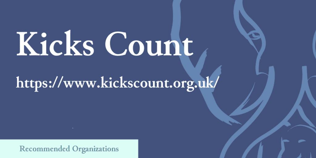 Recommended Organizations: Kicks Count, https://www.kickscount.org.uk/