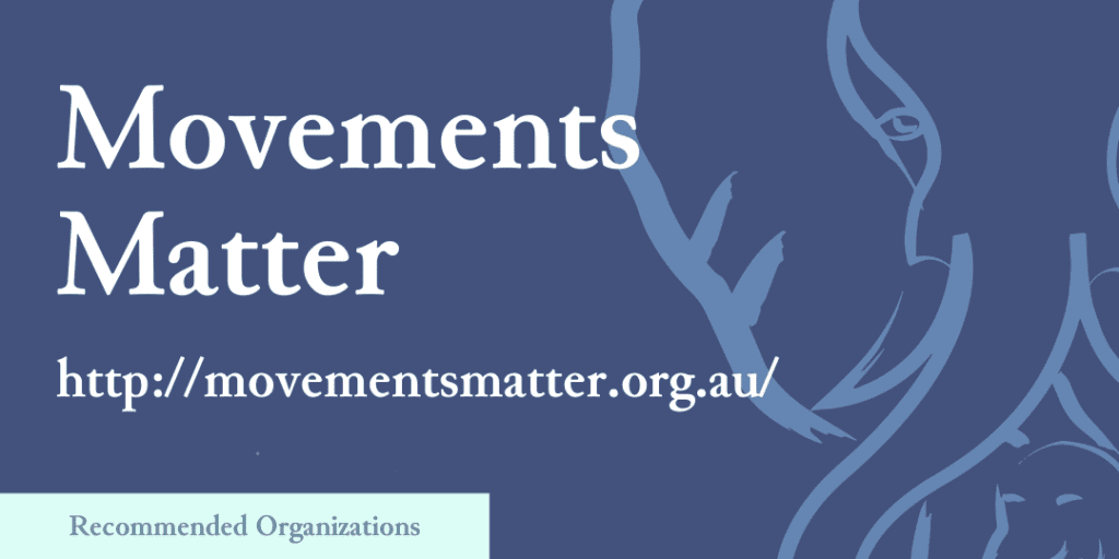 Recommended Organizations: Movements Matter, http://movementsmatter.org.au/