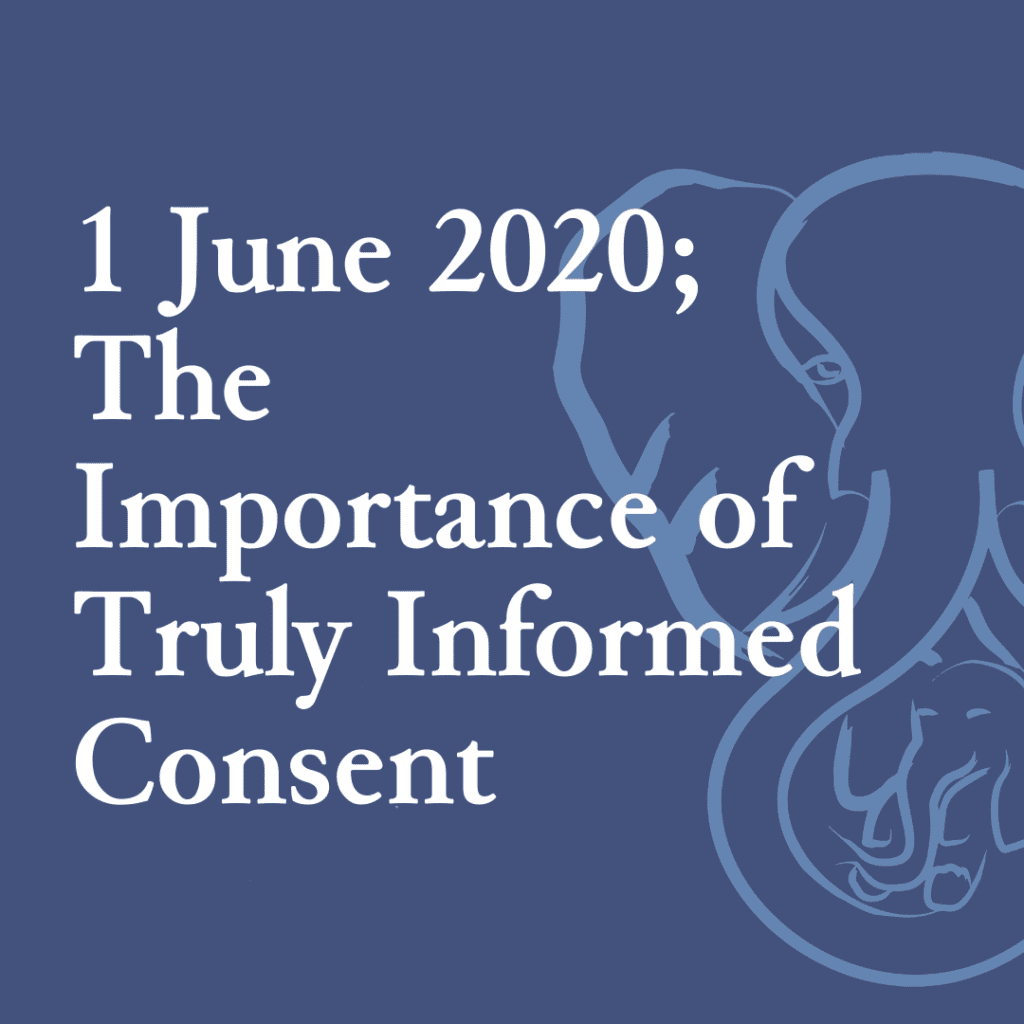 1 June 2020; The Importance of Truly Informed Consent