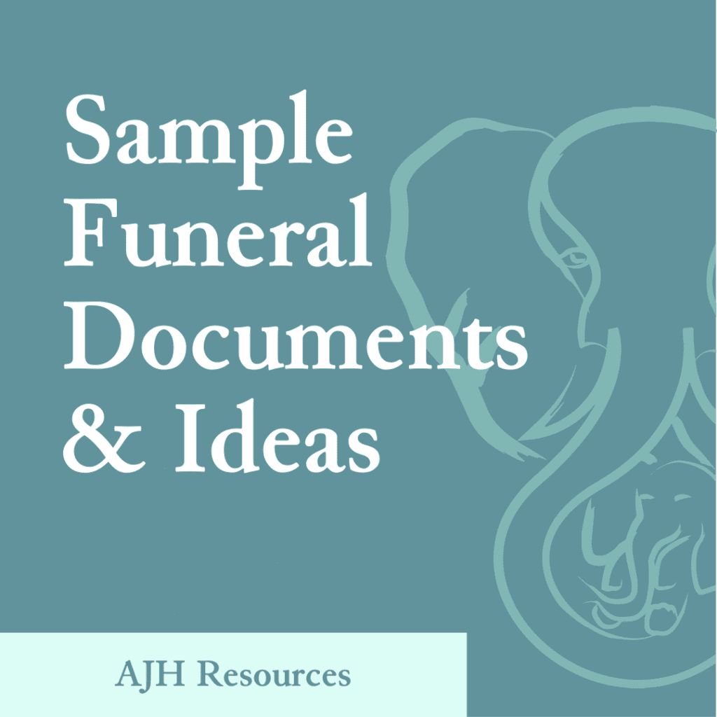 AJH Resources: Sample Funeral Documents & Ideas