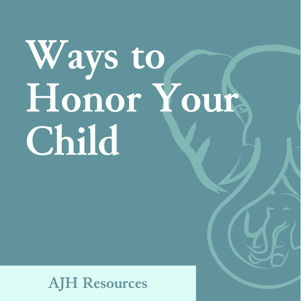 AJH Resources: Ways to Honor Your Child