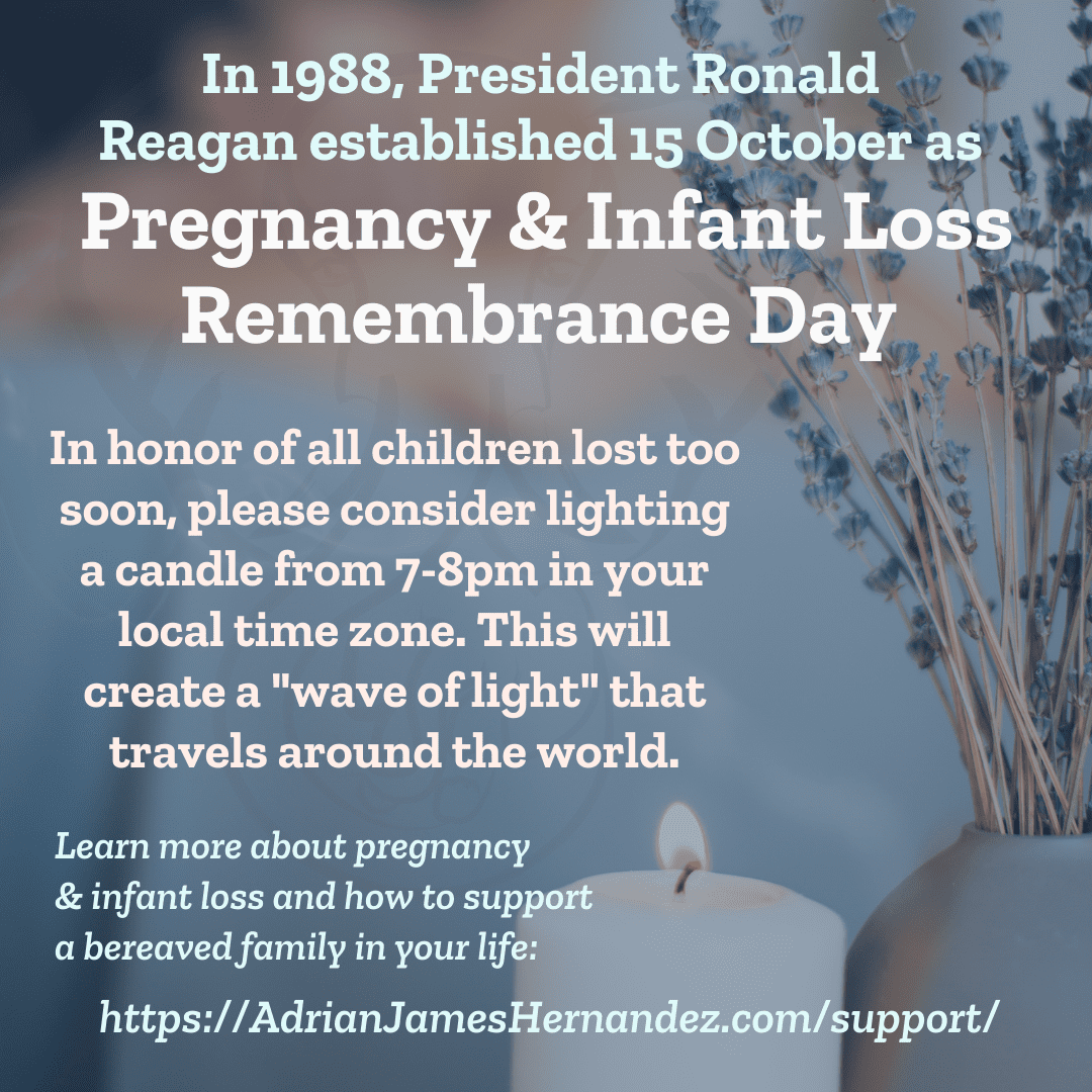 """In 1988, President Ronald Reagan established 15 October as Pregnancy & Infant Loss Remembrance Day 