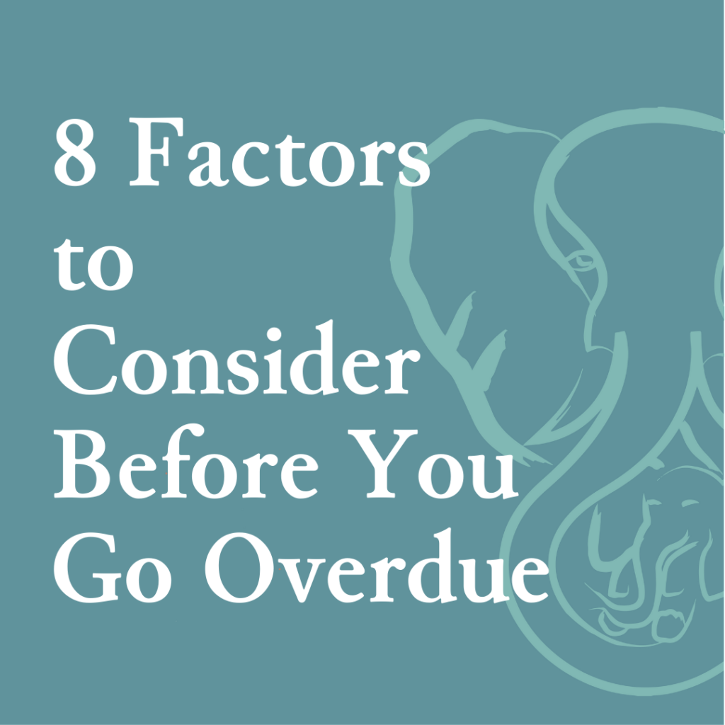 8 Factors to Consider Before Going Overdue in Pregnancy